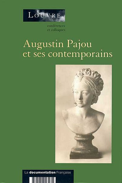 Augustin Pajou et ses contemporains : actes du colloque |